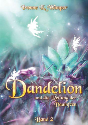 Dandelion und die Rettung der Baumfeen