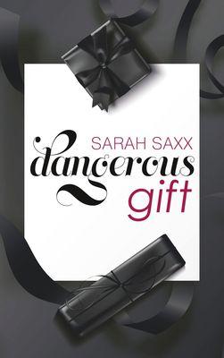 Dangerous gift