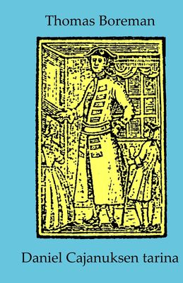 Daniel Cajanuksen tarina