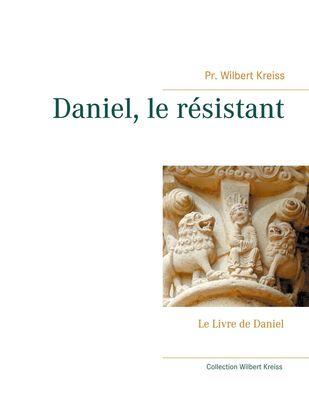 Daniel, le résistant
