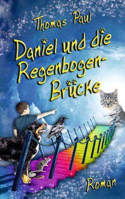 Daniel und die Regenbogenbrücke