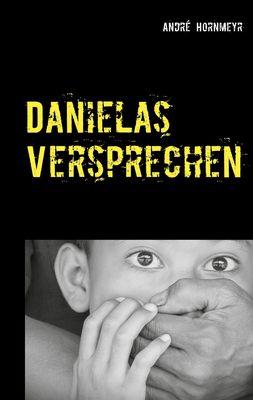 Danielas Versprechen