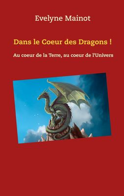 Dans le coeur des Dragons !