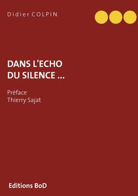 Dans  l'écho du silence ...