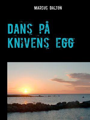 Dans på knivens egg