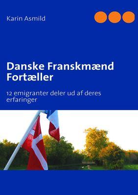 Danske Franskmænd Fortæller