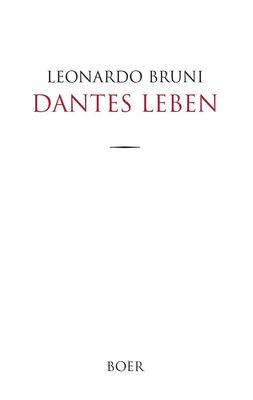Dantes Leben