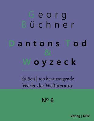Dantons Tod & Woyzeck