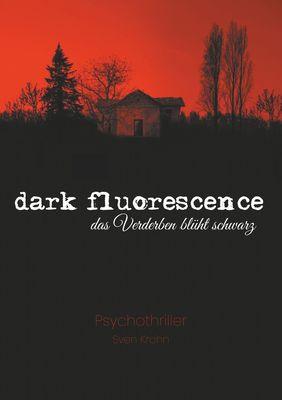 dark fluorescence