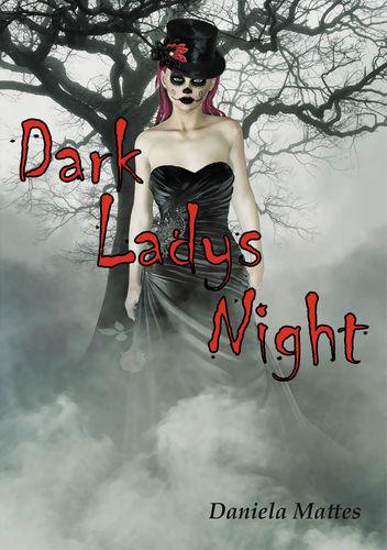 Dark Ladys Night