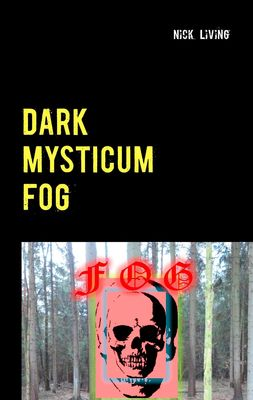 Dark Mysticum Fog