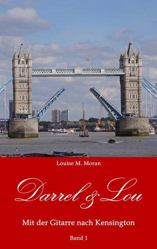 Darrel & Lou - Mit der Gitarre nach Kensington