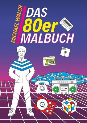 Das 80er Malbuch