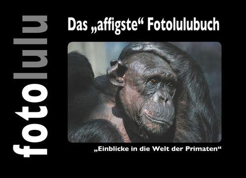 """Das """"affigste"""" Fotolulubuch"""