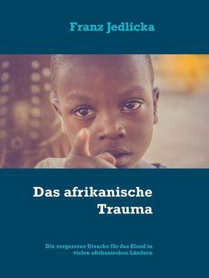 Das afrikanische Trauma