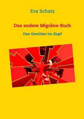 Das andere Migräne-Buch