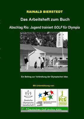 """Das Arbeitsheft zum Buch """"Jugend trainiert GOLF für Olympia"""""""