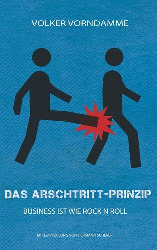 Das Arschtritt-Prinzip