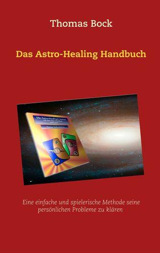 Das Astro-Healing Handbuch