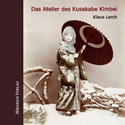 Das Atelier des Kusakabe Kimbei