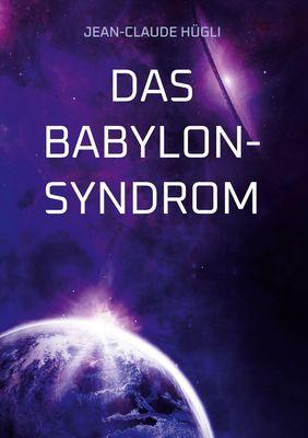 Das Babylon-Syndrom