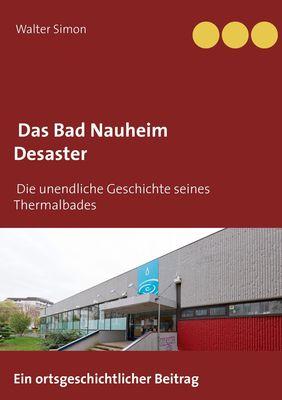 Das Bad Nauheim Desaster