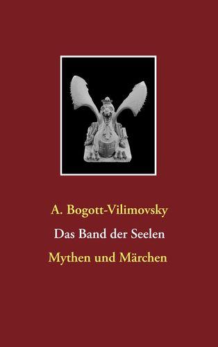 Das Band der Seelen - Mythen und Märchen