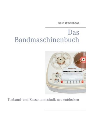 Das Bandmaschinenbuch