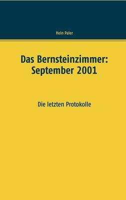Das Bernsteinzimmer: September 2001