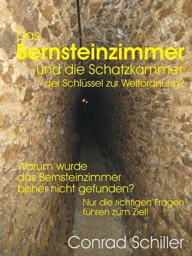 Das Bernsteinzimmer und die Schatzkammer - der Schlüssel zur Weltordnung?