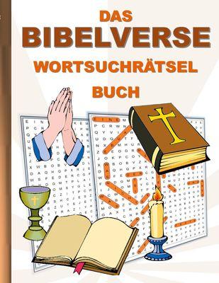 DAS BIBELVERSE WORTSUCHRÄTSEL BUCH