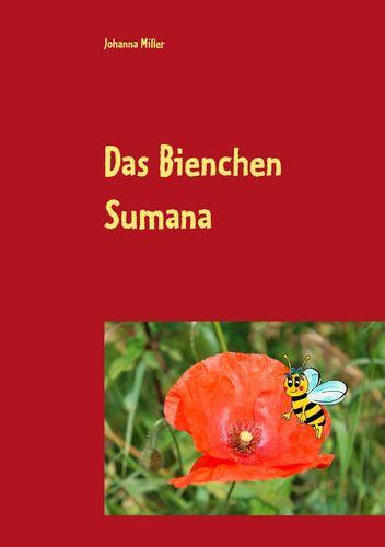 Das Bienchen Sumana