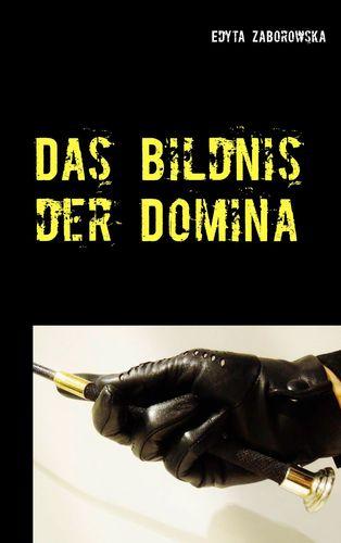 Das Bildnis der Domina