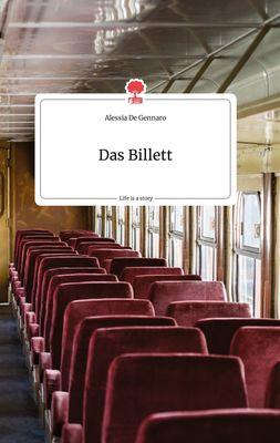 Das Billett. Life is a Story - story.one