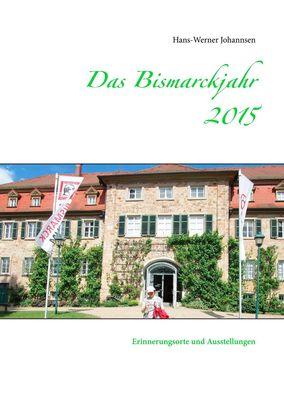 Das Bismarckjahr 2015