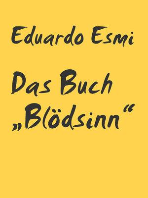 """Das Buch """"Blödsinn"""""""