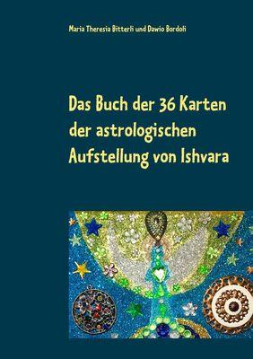 Das Buch der 36 Karten der astrologischen Aufstellung  von Ishvara