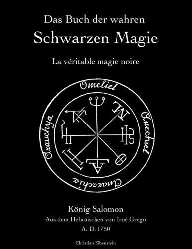Das Buch der wahren schwarzen Magie