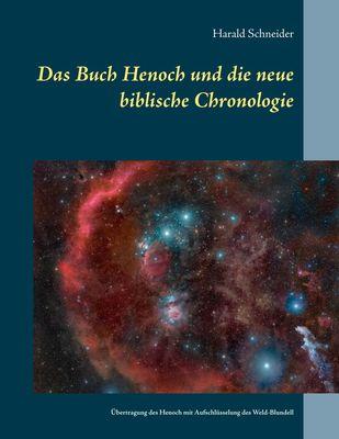 Das Buch Henoch und die neue biblische Chronologie