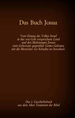 Das Buch Josua, das 1. Geschichtsbuch aus dem Alten Testament der Bibel