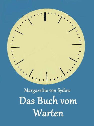 Das Buch vom Warten