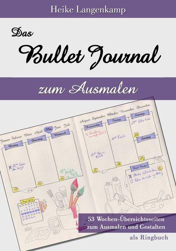 Das Bullet Journal zum Ausmalen
