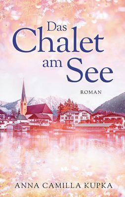 Das Chalet am See