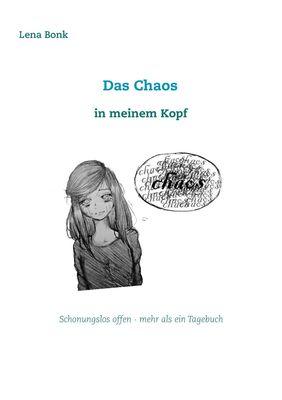 Das Chaos in meinem Kopf