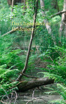 Das Chattenherz im Heidemoor