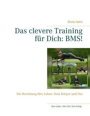 Das clevere Training für Dich: BMS!