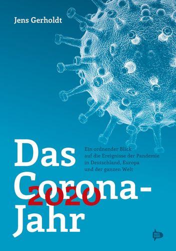 Das Corona-Jahr 2020