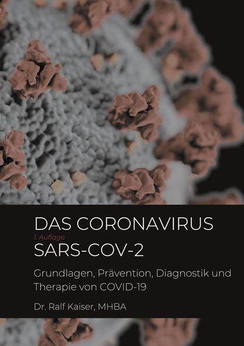 Das Coronavirus SARS-CoV-2