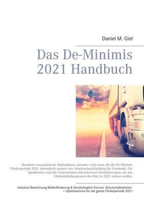 Das De-Minimis 2021 Handbuch