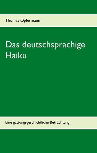 Das deutschsprachige Haiku